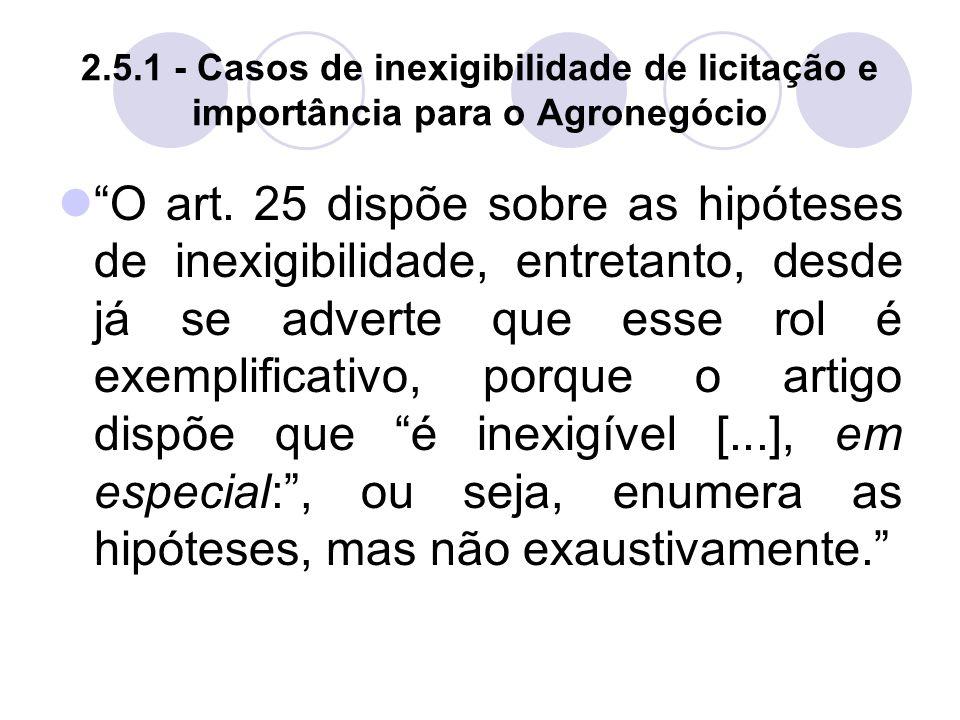 2.5.1 - Casos de inexigibilidade de licitação e importância para o Agronegócio