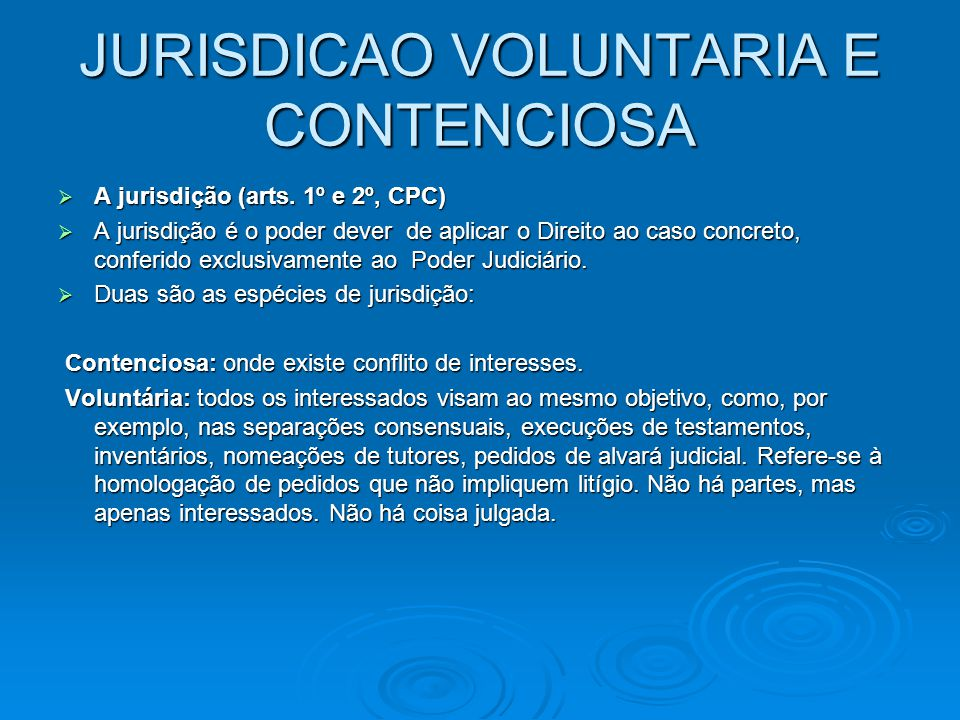JURISDICAO VOLUNTARIA E CONTENCIOSA
