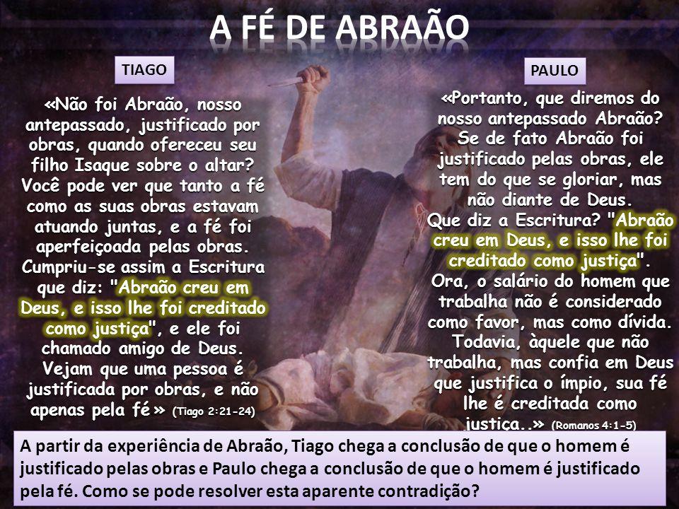 A FÉ DE ABRAÃO TIAGO. PAULO.