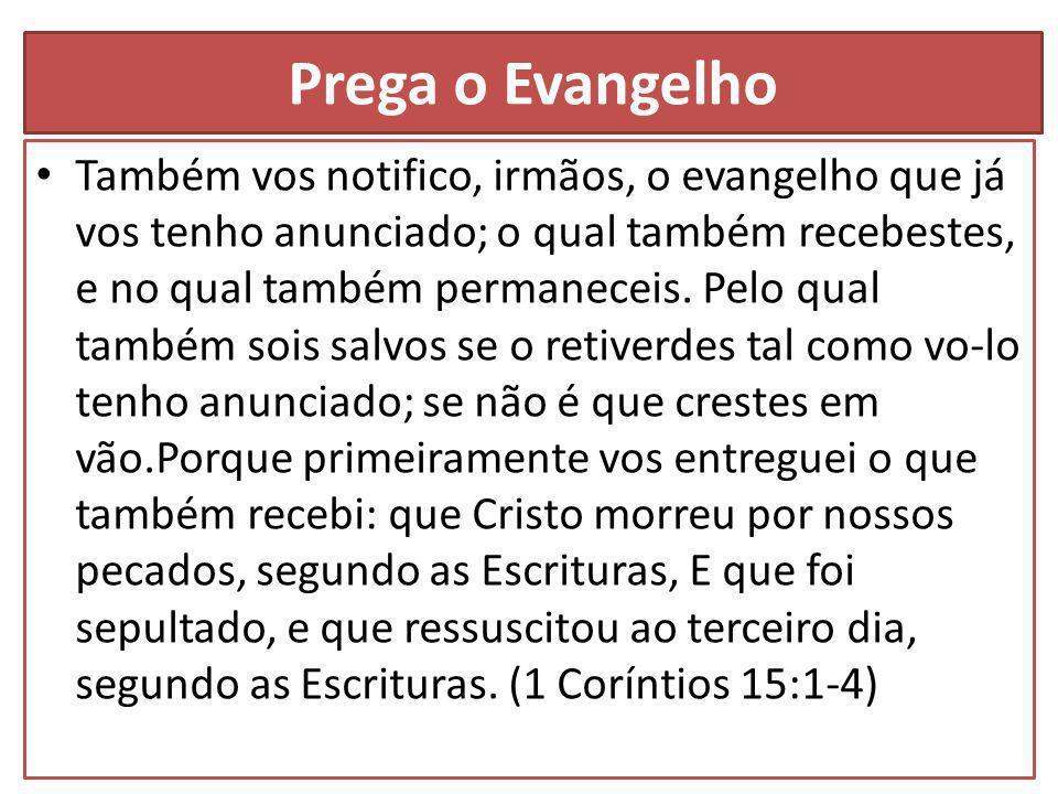 Prega o Evangelho