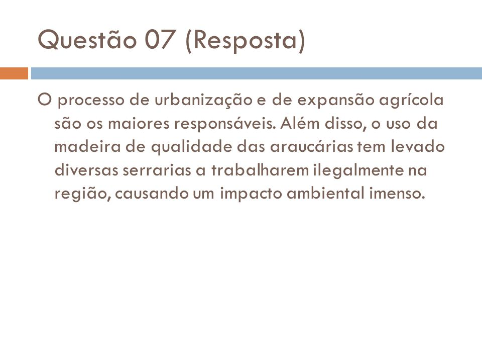 Questão 07 (Resposta)