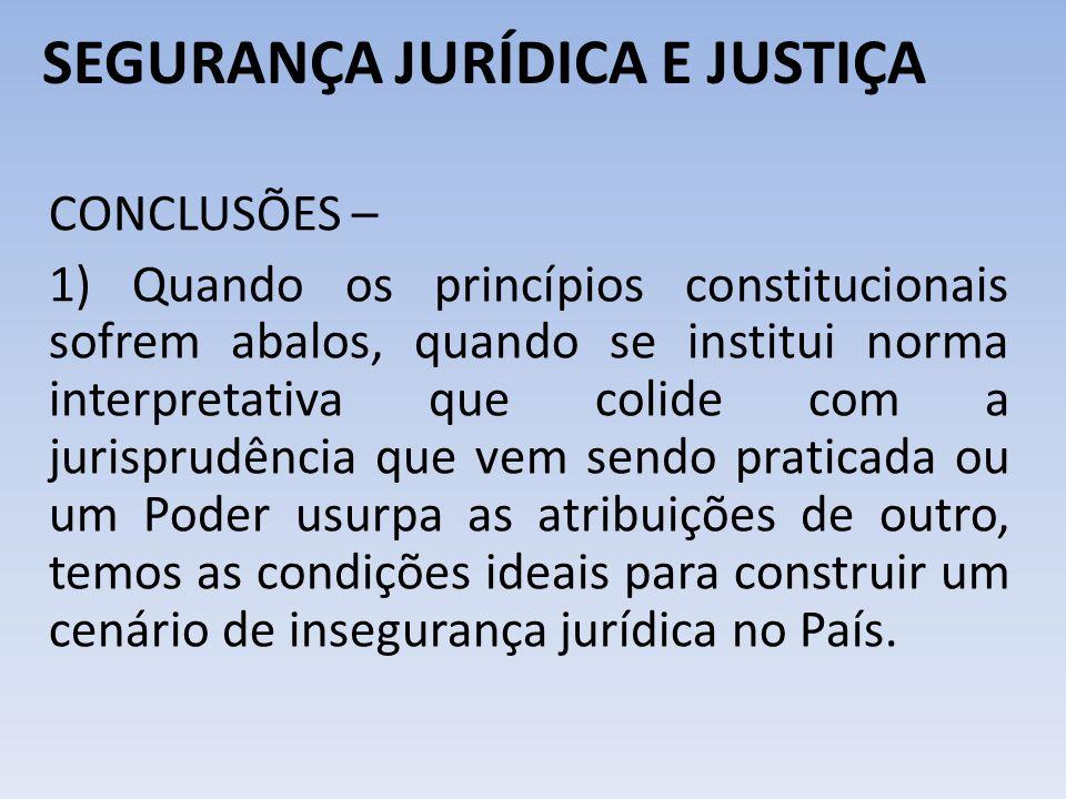 SEGURANÇA JURÍDICA E JUSTIÇA