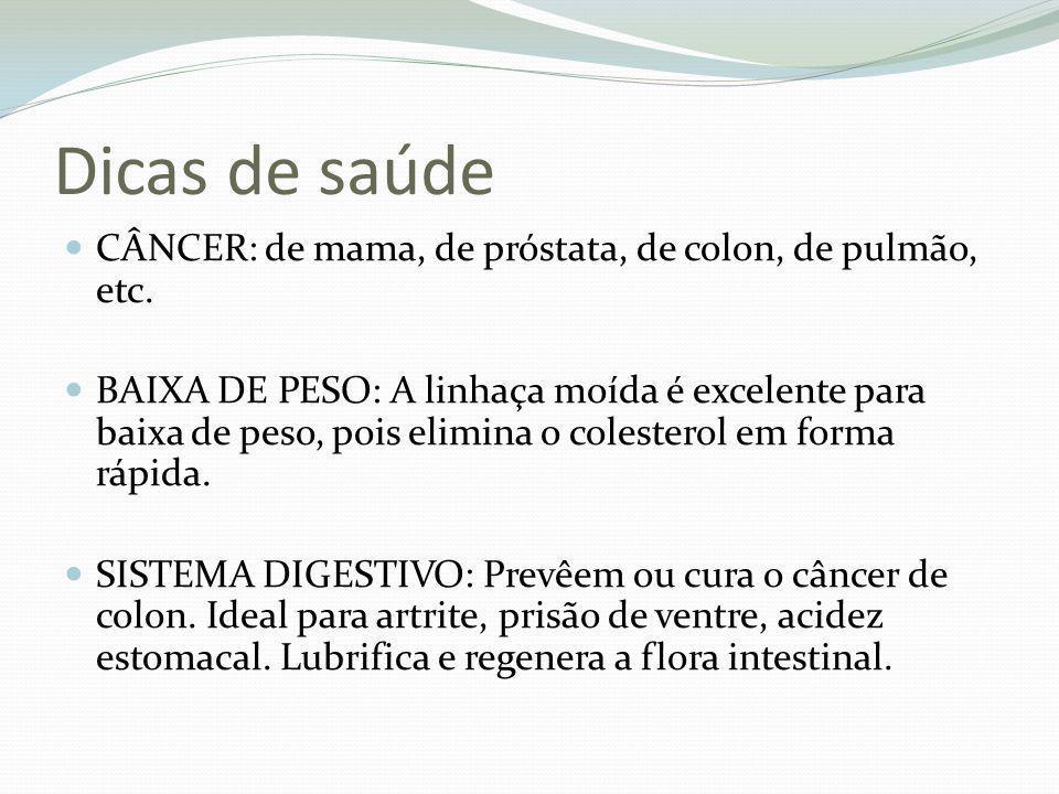 Dicas de saúde CÂNCER: de mama, de próstata, de colon, de pulmão, etc.