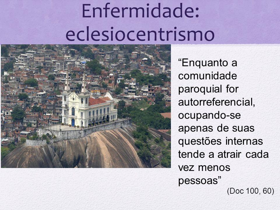 Enfermidade: eclesiocentrismo