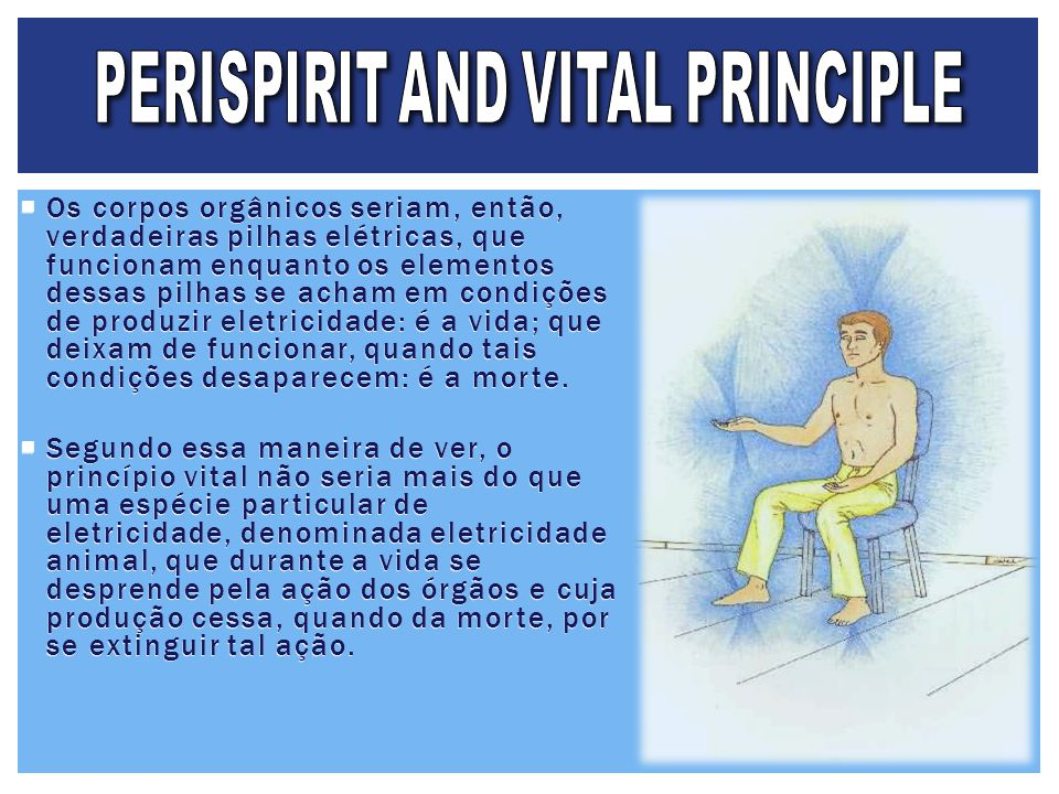 PERISPIRIT AND VITAL PRINCIPLE