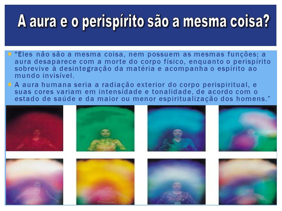 A aura e o perispírito são a mesma coisa