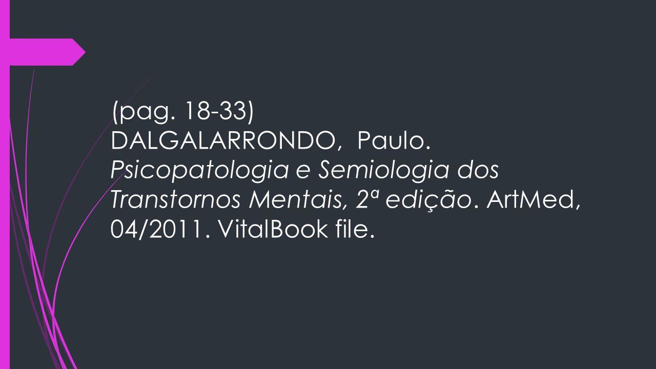 (pag. 18-33) DALGALARRONDO, Paulo