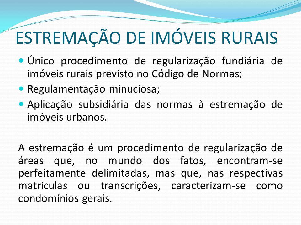 ESTREMAÇÃO DE IMÓVEIS RURAIS