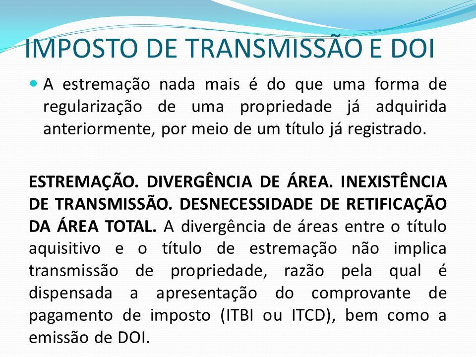 IMPOSTO DE TRANSMISSÃO E DOI