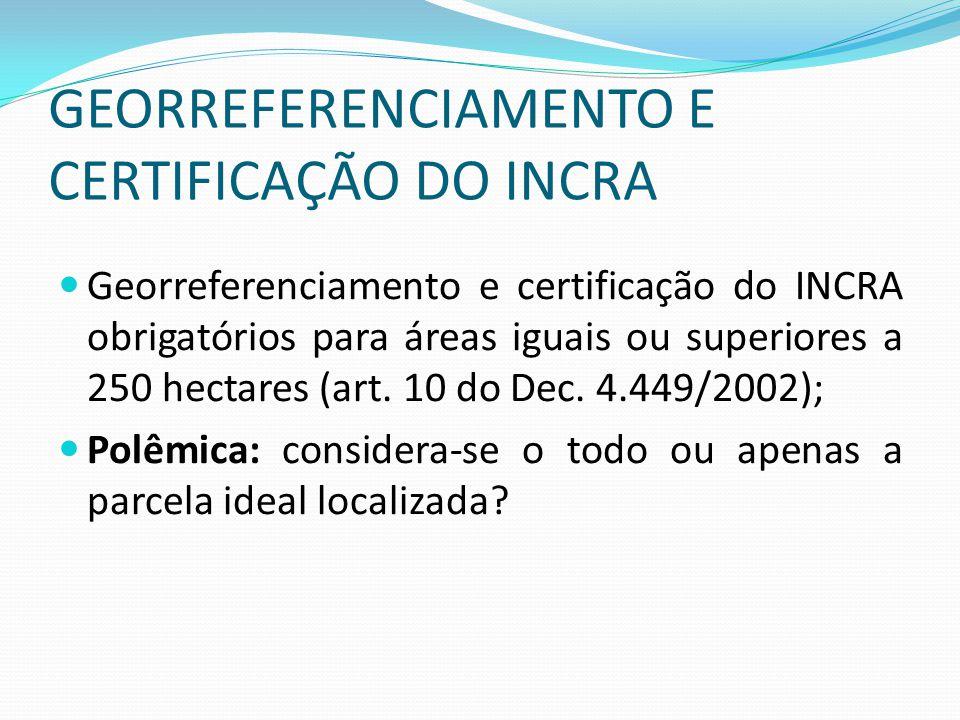 GEORREFERENCIAMENTO E CERTIFICAÇÃO DO INCRA