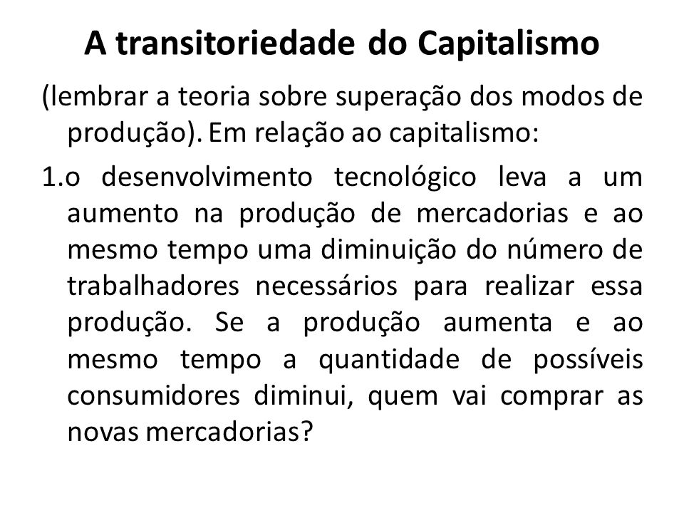 A transitoriedade do Capitalismo