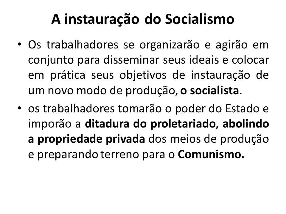 A instauração do Socialismo