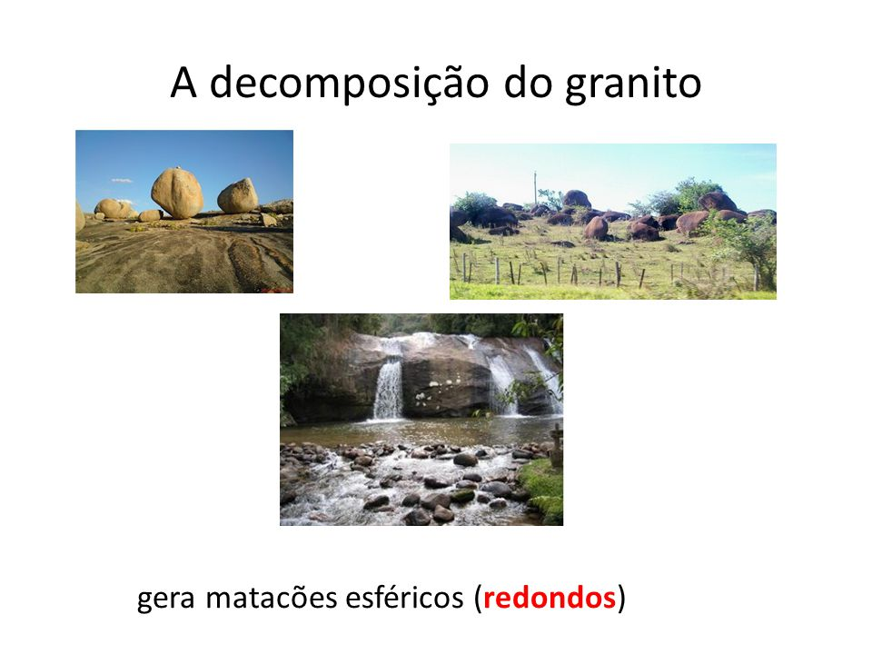A decomposição do granito