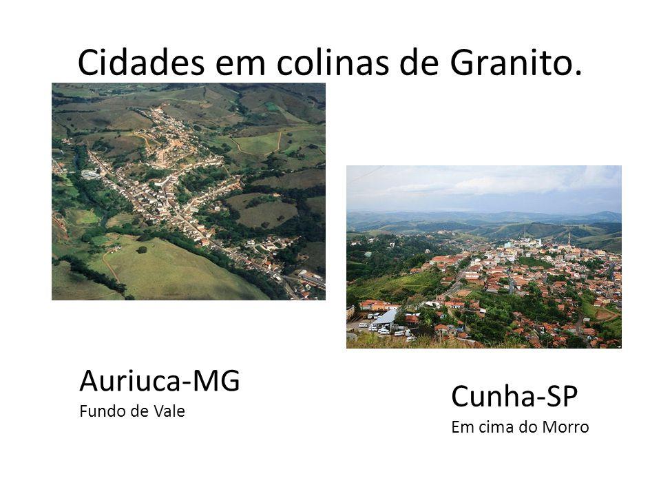 Cidades em colinas de Granito.