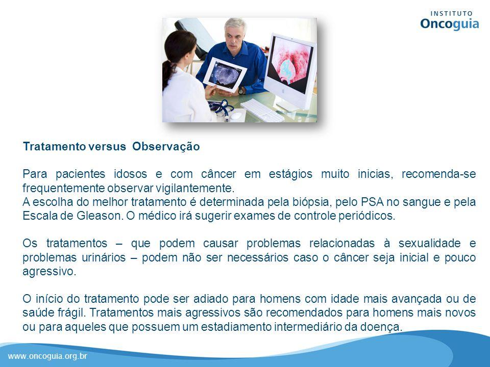 Tratamento versus Observação