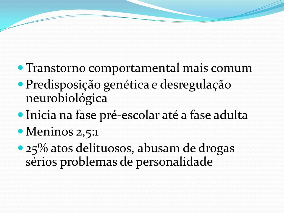 Transtorno comportamental mais comum