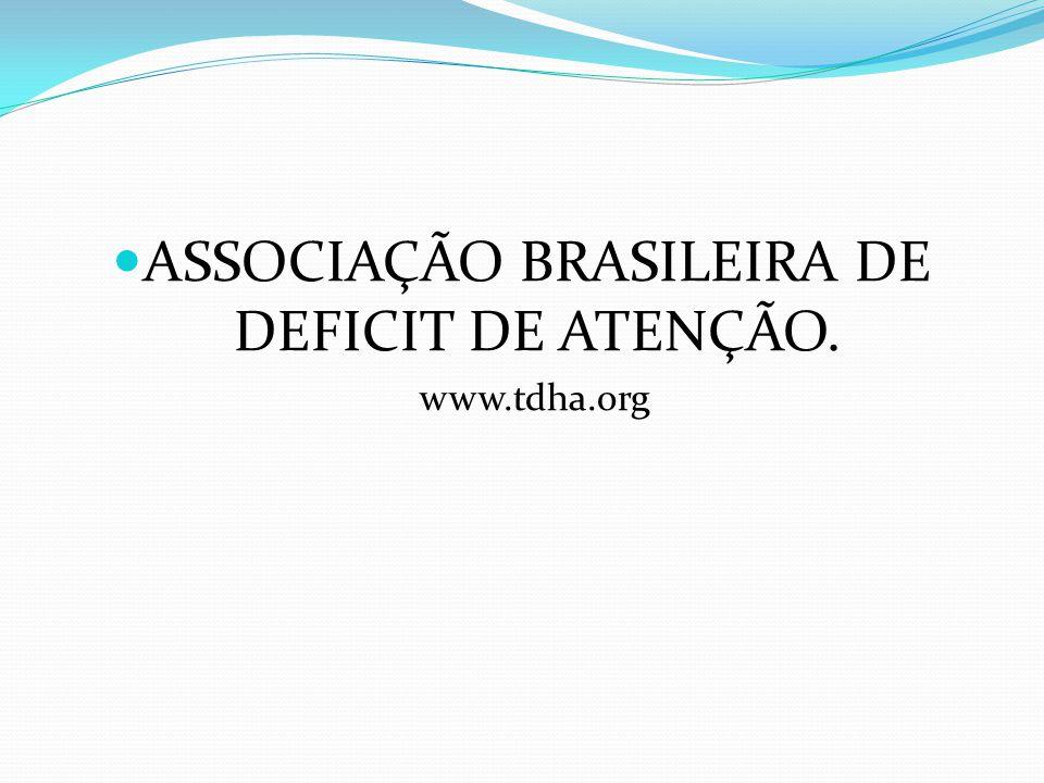 ASSOCIAÇÃO BRASILEIRA DE DEFICIT DE ATENÇÃO.