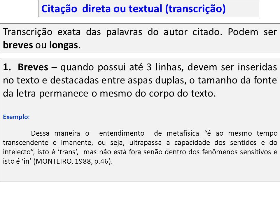 Citação direta ou textual (transcrição)