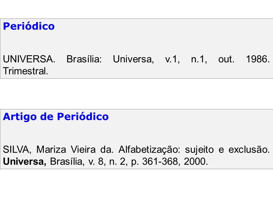 Periódico UNIVERSA. Brasília: Universa, v.1, n.1, out. 1986. Trimestral. Artigo de Periódico.