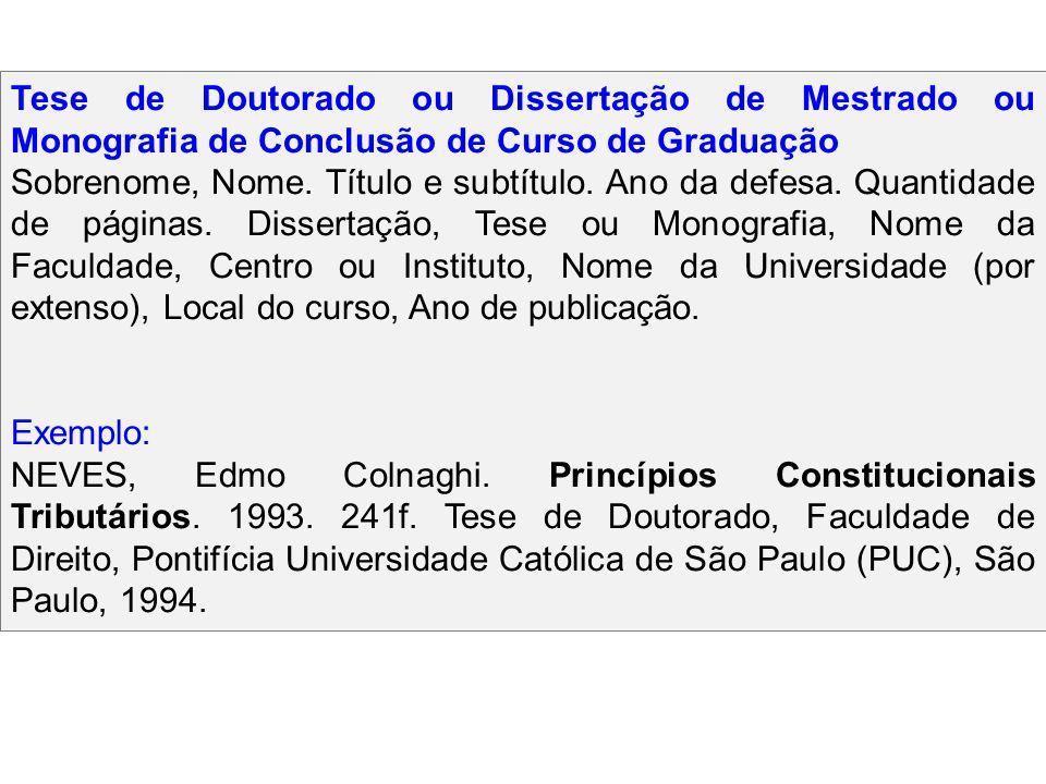 Tese de Doutorado ou Dissertação de Mestrado ou Monografia de Conclusão de Curso de Graduação