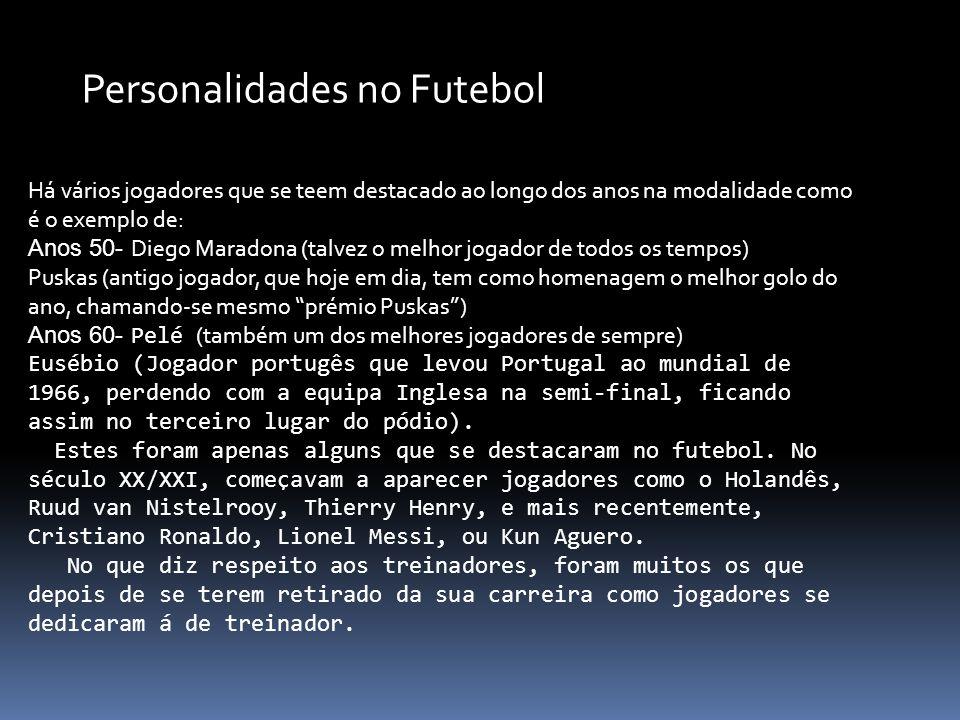 Personalidades no Futebol