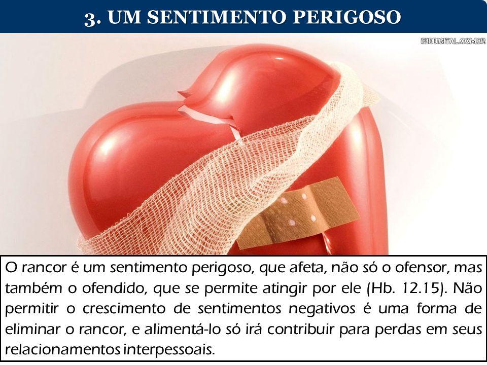 3. UM SENTIMENTO PERIGOSO