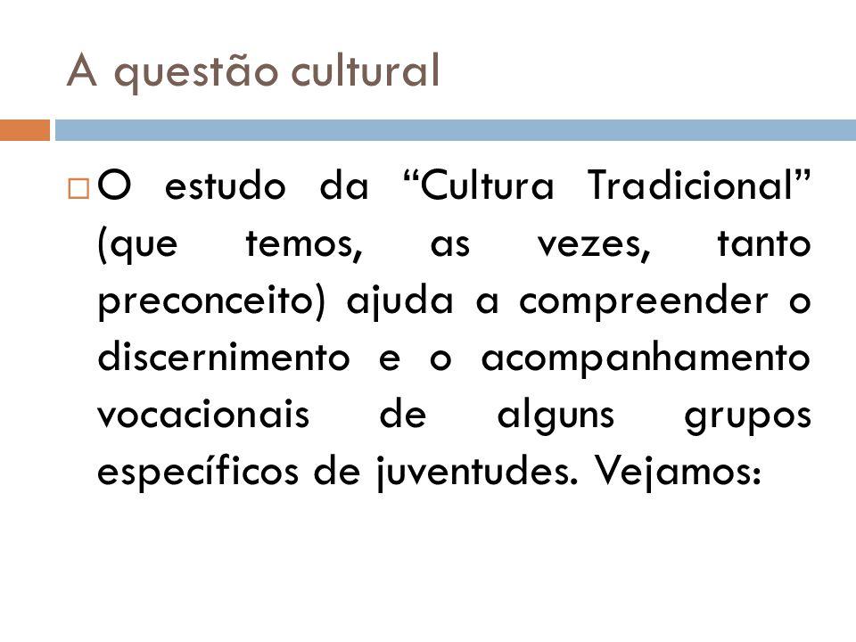 A questão cultural