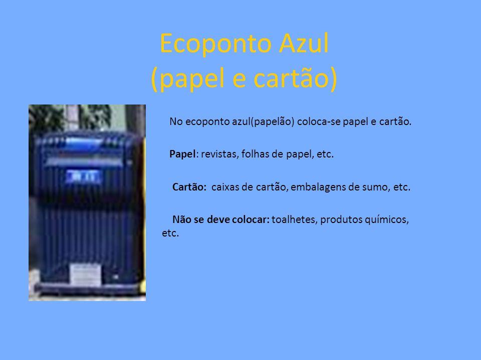 Ecoponto Azul (papel e cartão)
