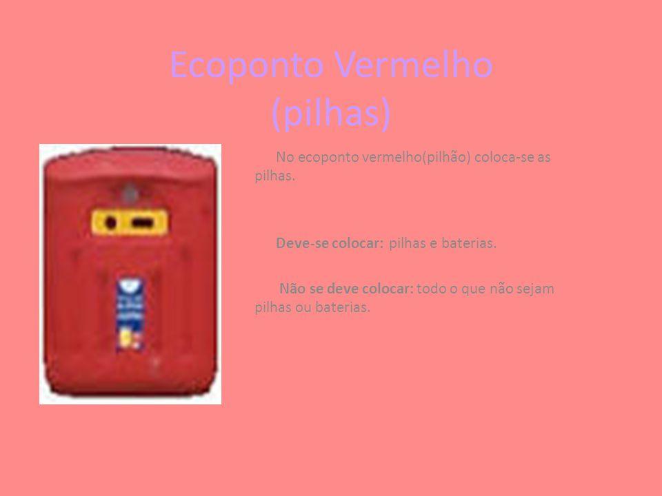 Ecoponto Vermelho (pilhas)