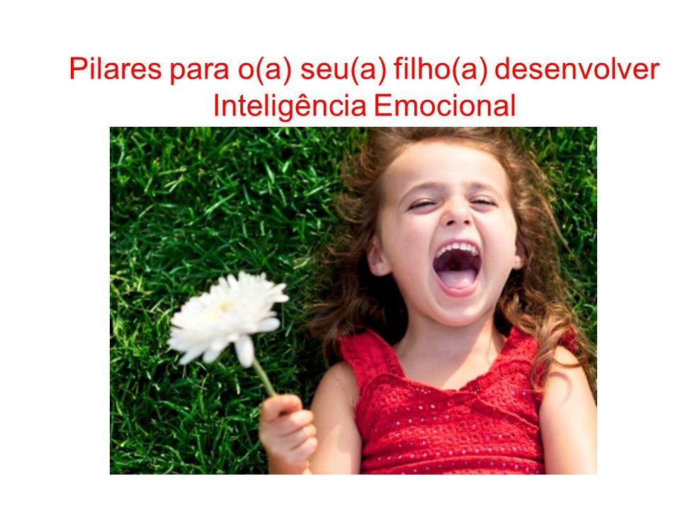 Pilares para o(a) seu(a) filho(a) desenvolver Inteligência Emocional