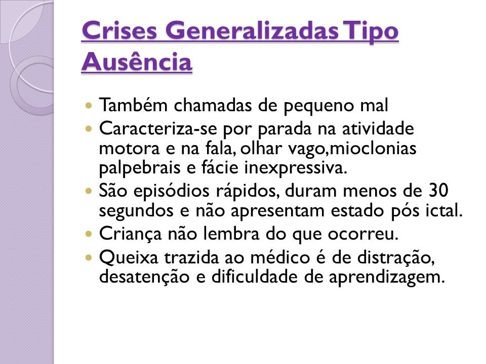 Crises Generalizadas Tipo Ausência
