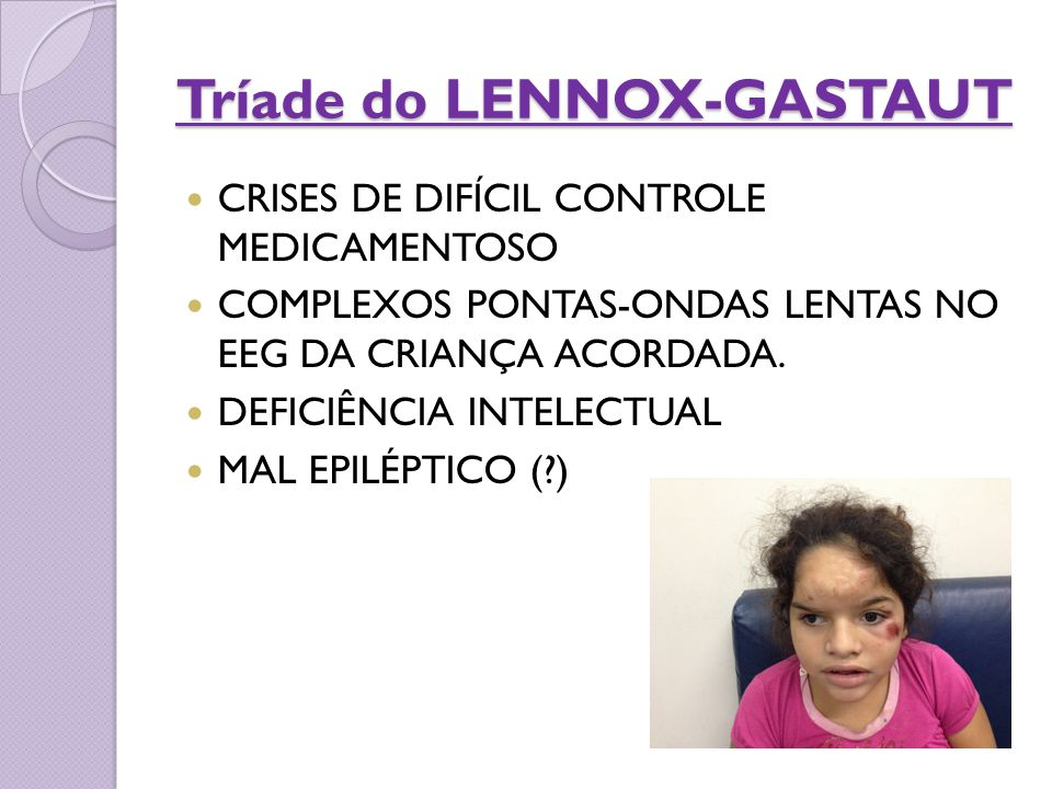 Tríade do LENNOX-GASTAUT