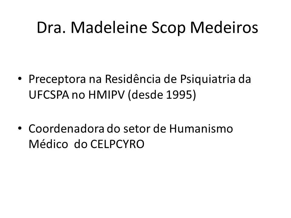 Dra. Madeleine Scop Medeiros