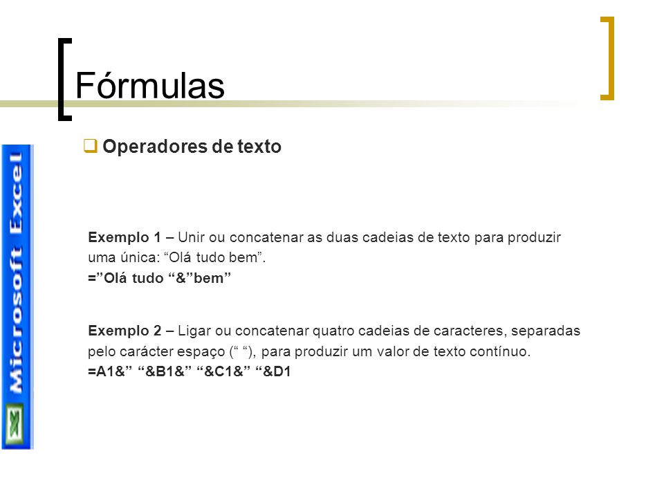 Fórmulas Operadores de texto