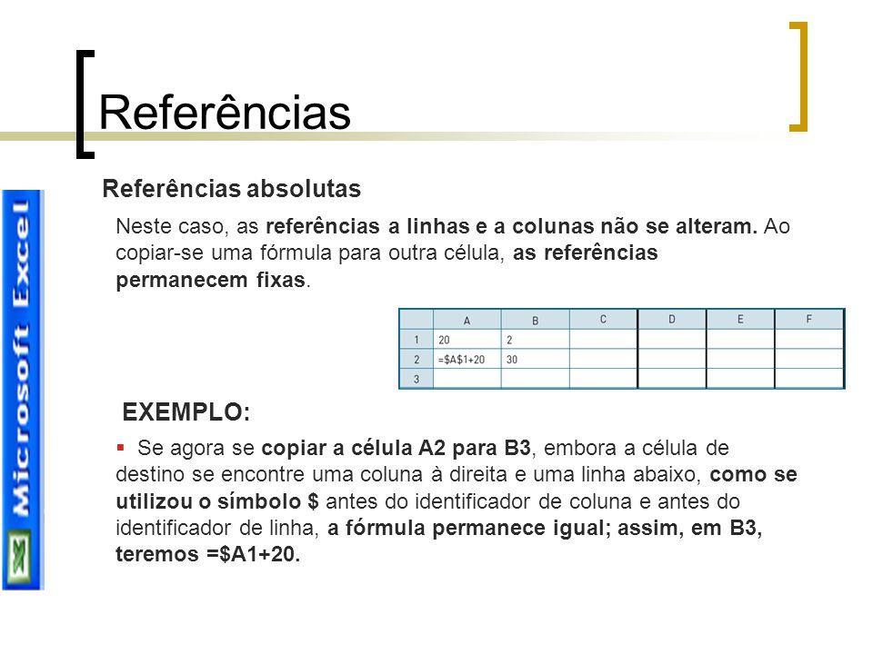 Referências Referências absolutas EXEMPLO: