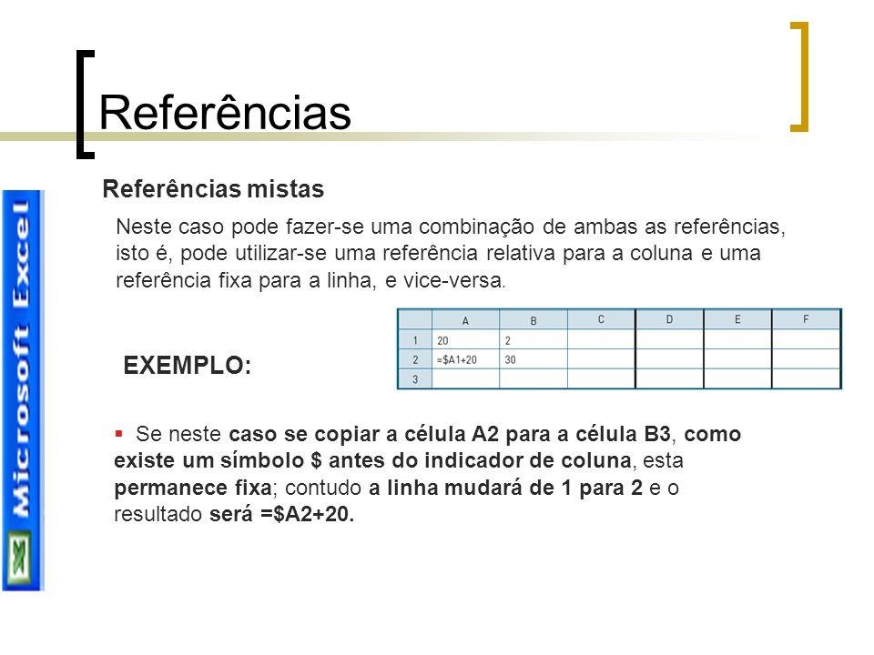 Referências Referências mistas EXEMPLO: