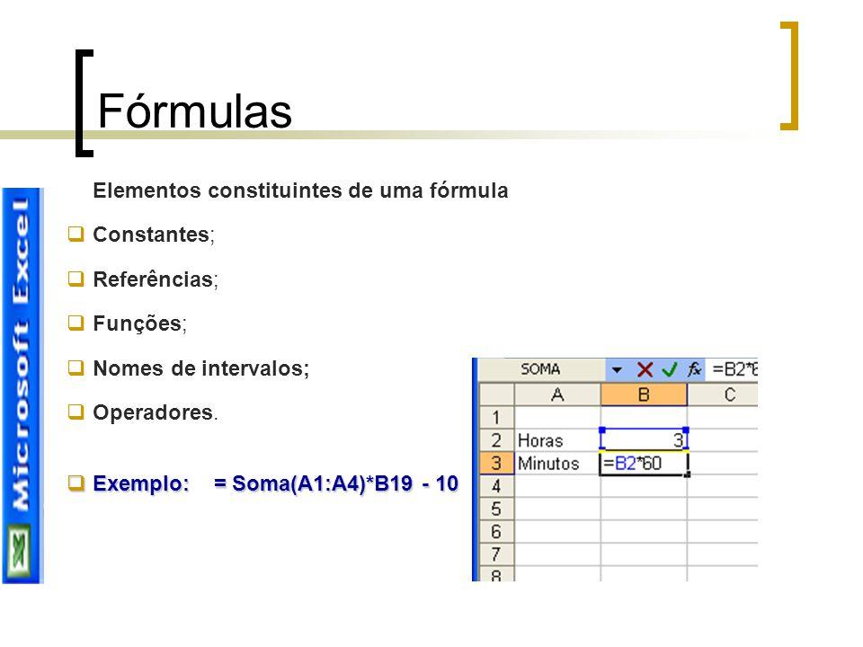 Fórmulas Elementos constituintes de uma fórmula Constantes;