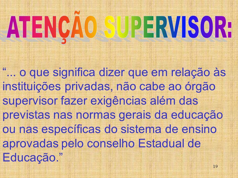 ATENÇÃO SUPERVISOR: