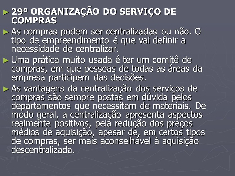 29º ORGANIZAÇÃO DO SERVIÇO DE COMPRAS