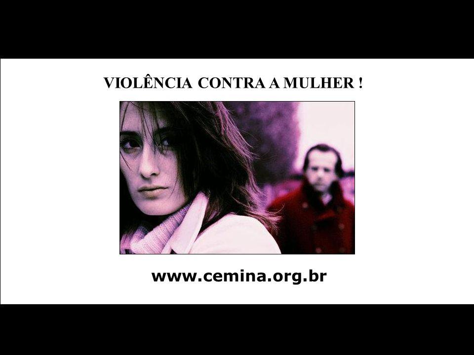 VIOLÊNCIA CONTRA A MULHER !