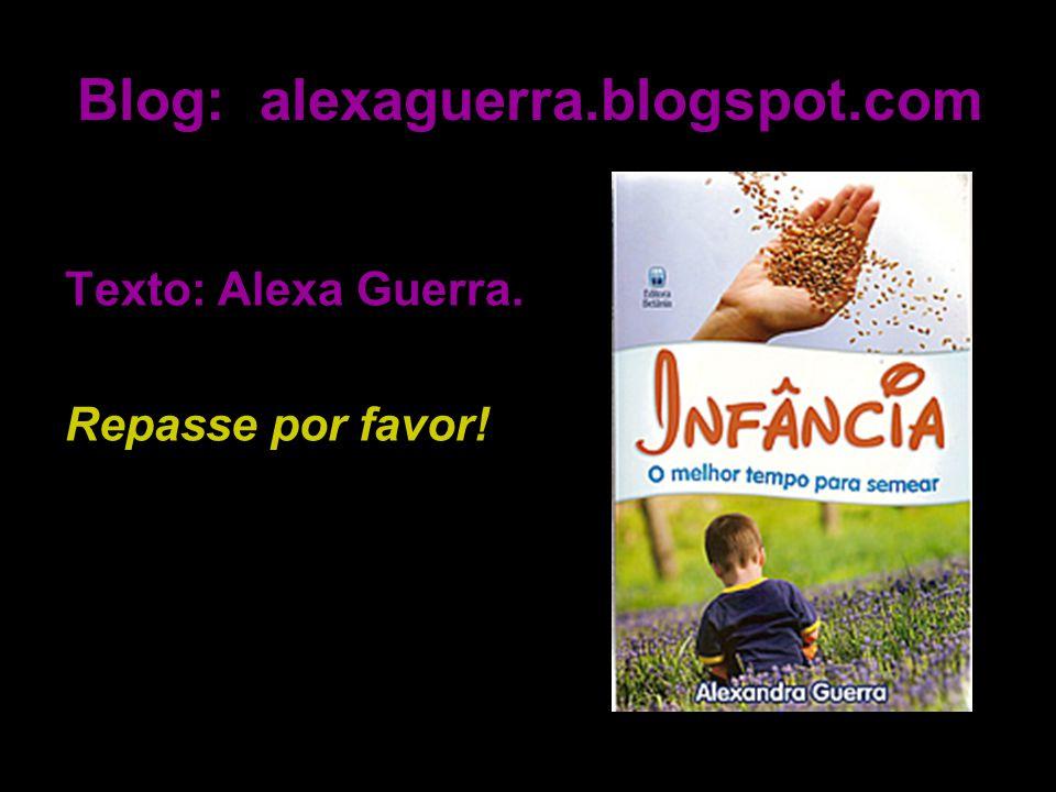 Blog: alexaguerra.blogspot.com