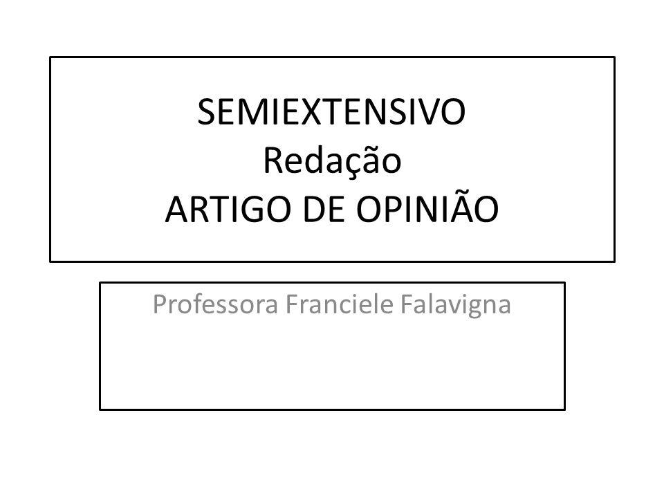 SEMIEXTENSIVO Redação ARTIGO DE OPINIÃO