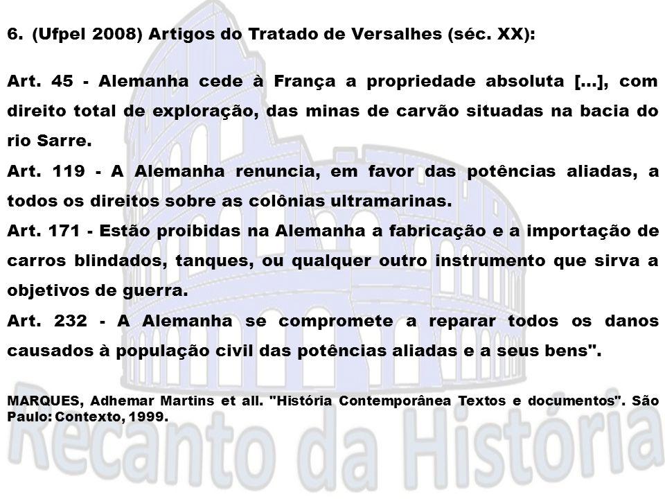 (Ufpel 2008) Artigos do Tratado de Versalhes (séc. XX):