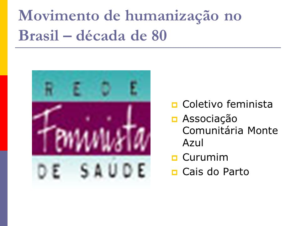 Movimento de humanização no Brasil – década de 80