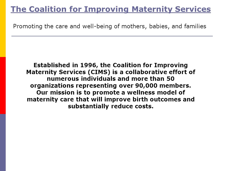 The Coalition for Improving Maternity Services