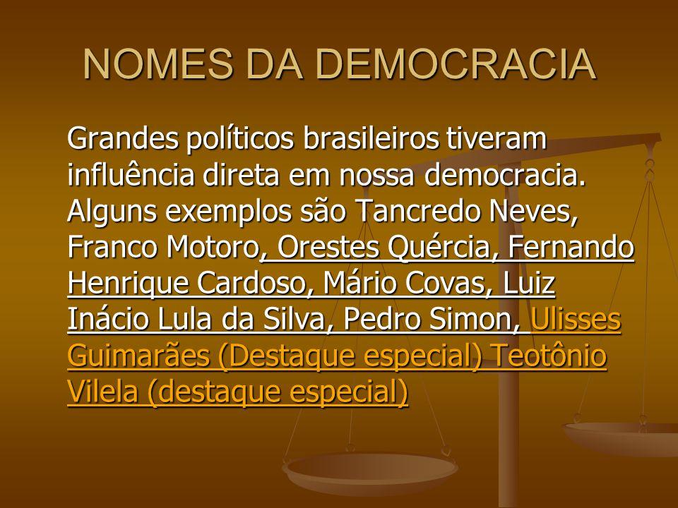 NOMES DA DEMOCRACIA