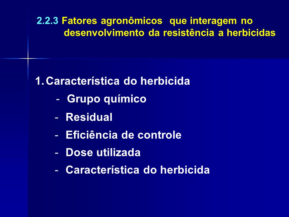 Característica do herbicida Grupo químico