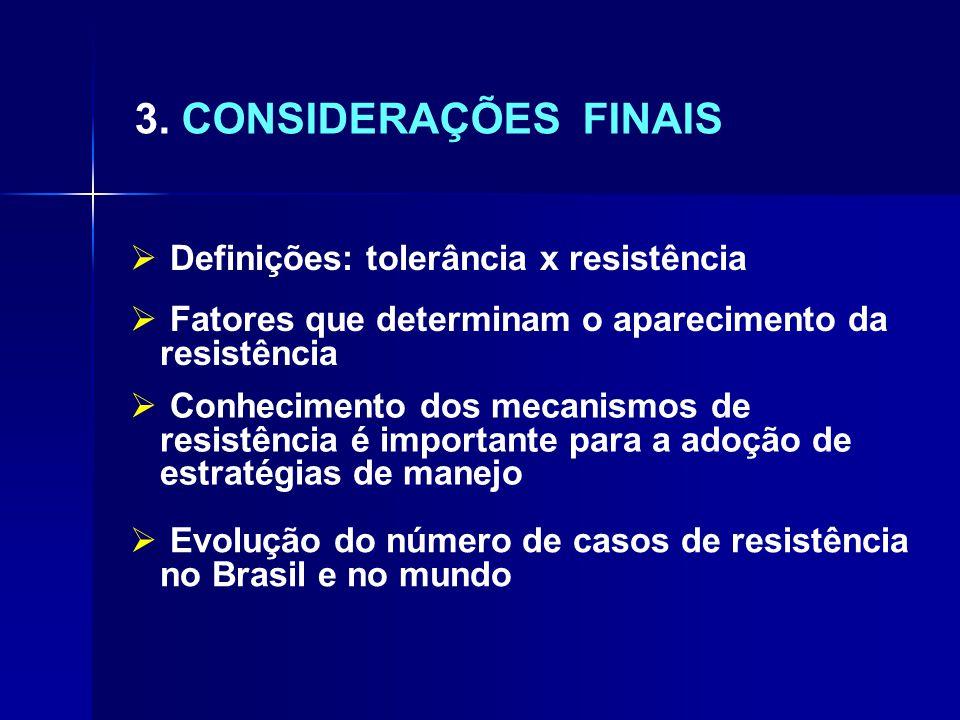 3. CONSIDERAÇÕES FINAIS Definições: tolerância x resistência