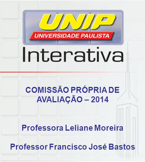 COMISSÃO PRÓPRIA DE AVALIAÇÃO – 2014