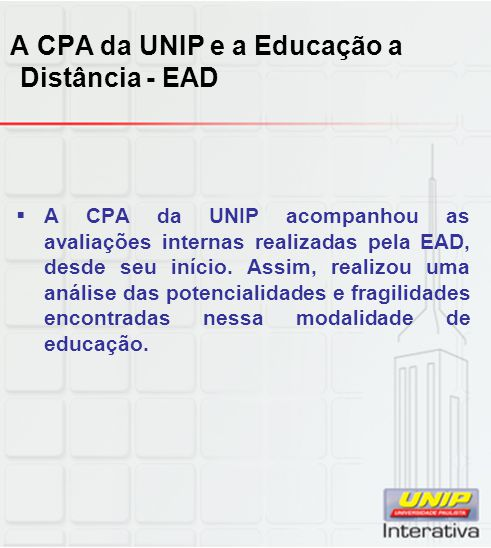 A CPA da UNIP e a Educação a Distância - EAD
